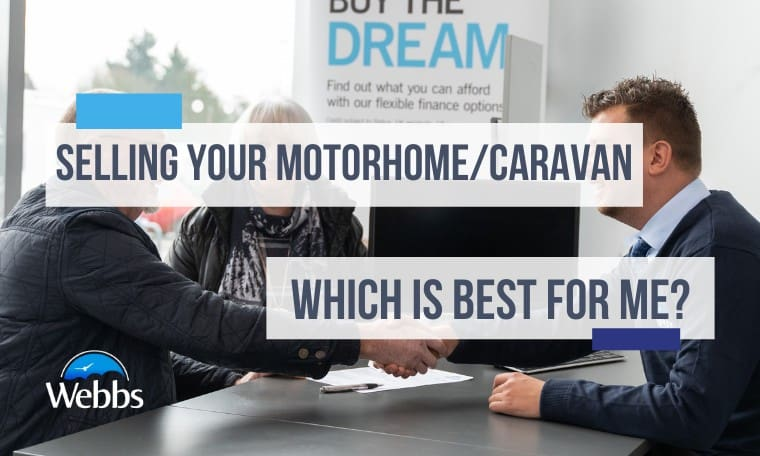 Selling your motorhome or caravan, which is the best option for me blog featured image