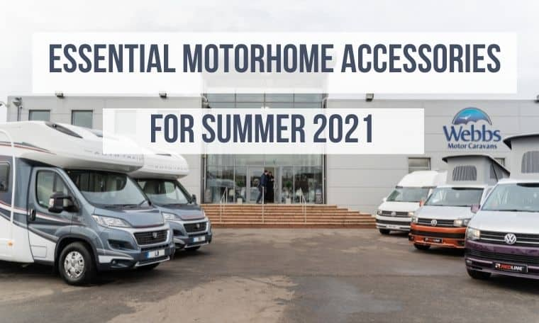 Get your favourite accessories for motorhomes at Webbs